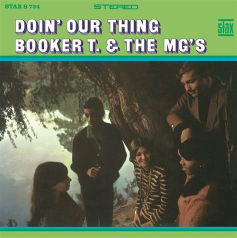 Doin' Our Thing - Booker T