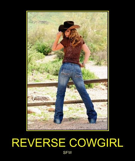 REVERSE COWGIRL - Cheezburger - Funny Memes | Funny Pictures