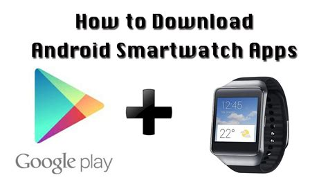 How to Download Android Smartwatch Apps - YouTube