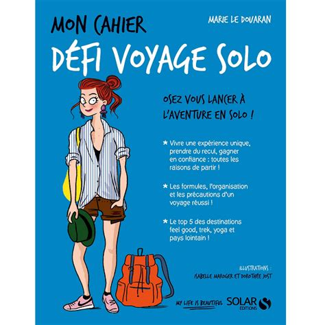 Mon cahier Défi voyage solo – My life is beautiful