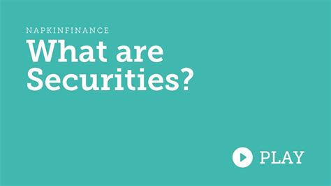 What are Securities? [ The ultimate Securities Definition