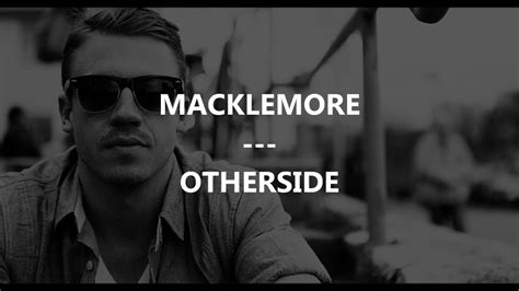 Macklemore - Otherside (Traduction by FrenchTradRAP) - YouTube