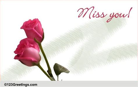 Flowers To Say Miss You! Free For Your Love eCards
