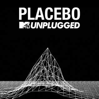 MTV Unplugged (Placebo album) - Wikipedia